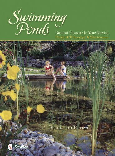 9780764334337: Swimming Ponds: Natural Pleasure In Your Garden