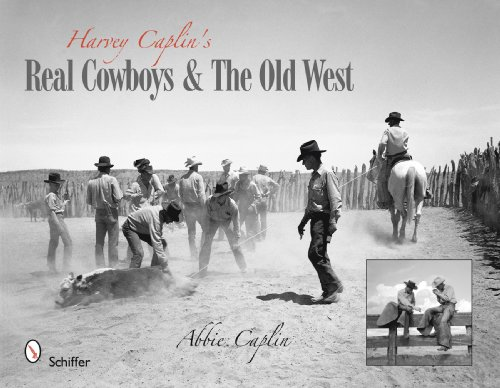 Harvey Caplin's Real Cowboys: Caplin, Abbie