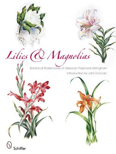 Lilies and Magnolias: Passmore Gillingham, Deborah