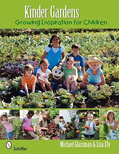 9780764334535: Kinder Gardens: Growing Inspiration for Children