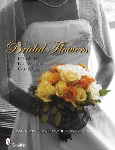 Bridal Flowers: Bouquets, Boutonnieres, Corsages (Paperback): Ginny Parfitt