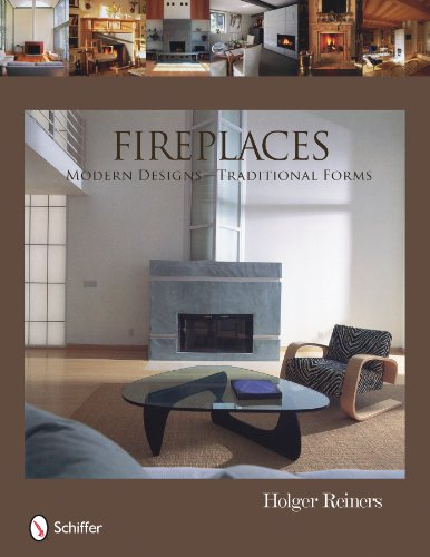 9780764334900: Fireplaces: Modern Designs -- Traditional Forms