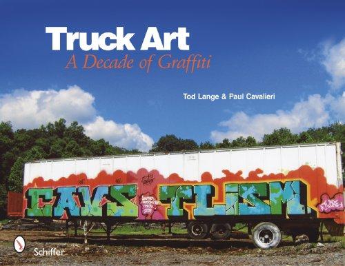 9780764334931: Truck Art: A Decade of Graffiti