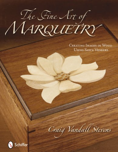 The Fine Art of Marquetry: Creating Images: Craig Vandall Stevens