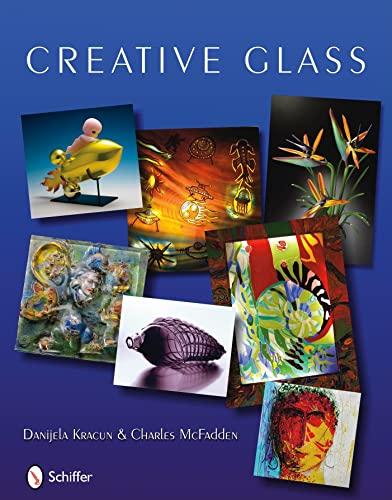 9780764335051: Creative Glass
