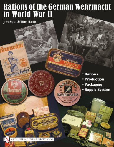Rations of the German Wehrmacht in World: Pool, Jim (Lt.