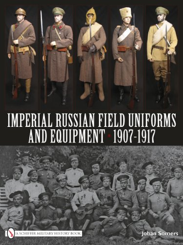9780764335228: Imperial Russian Field Uniforms and Equipment 1907-1917