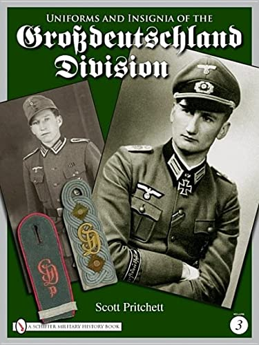 9780764335433: Uniforms and Insignia of the Grossdeutschland Division: Volume 3
