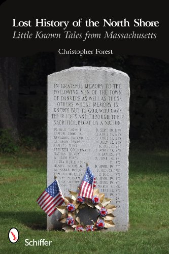 9780764335686: Lost History of the North Shore Little Known Tales From Massachusetts
