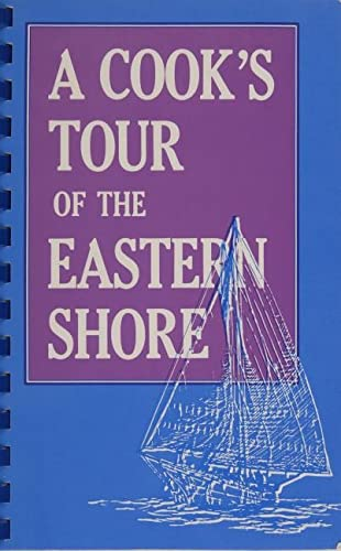 9780764335914: A Cook's Tour of the Eastern Shore