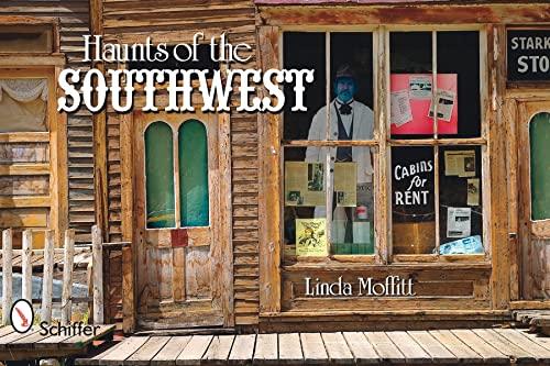 Haunts of the Southwest: Linda Moffitt