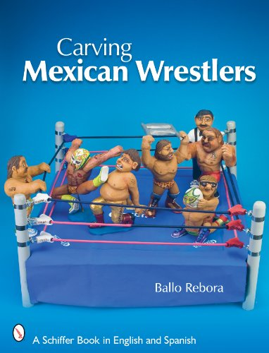9780764336041: Carving Mexican Wrestlers (Schiffer Book in English and Spanish)