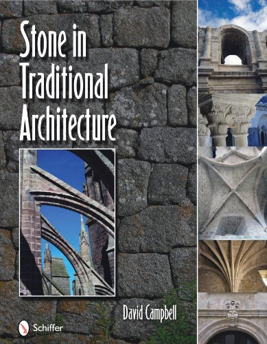 Stone in Traditional Architecture (0764336142) by David Campbell