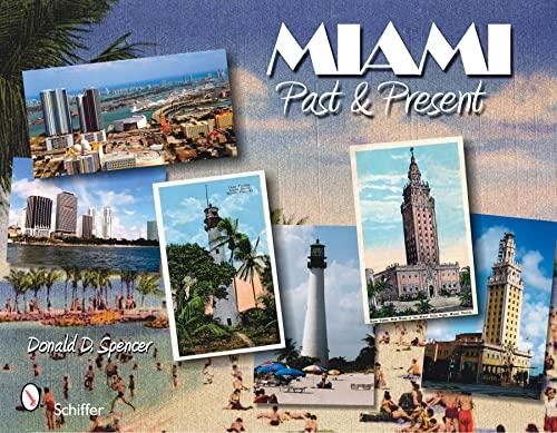 9780764336232: Miami: Past and Present (Past & Present (Schiffer Books))