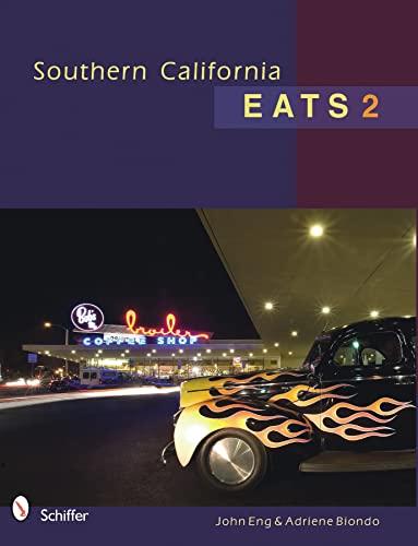 9780764336393: Southern California Eats 2