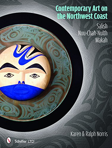 9780764336416: Contemporary Art on the Northwest Coast: Salish, Nuu-Chah-Nulth, Makah