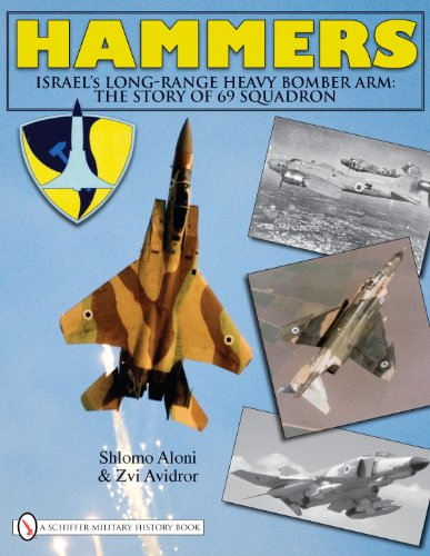 9780764336553: Hammers: Israel's Long-Range Heavy Bomber Arm: The Story of 69 Squadron