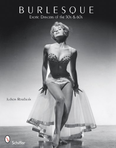 9780764336676: Burlesque Exotic Dancers of the 50s & 60s