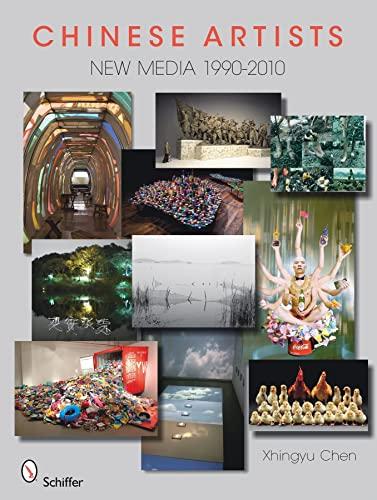 Chinese Artists New Media,1990-2010: Xhingyu Chen