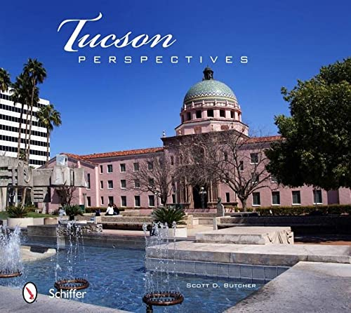 9780764337123: Tucson Perspectives