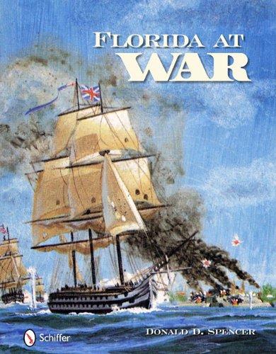 Florida at War: Spencer, Donald D.