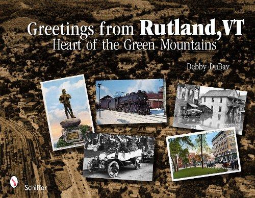 Greetings from Rutland VT: DuBay, Debby