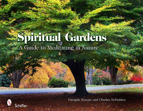 9780764337314: Spiritual Gardens: A Guide to Meditating in Nature