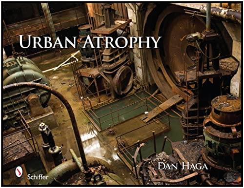 9780764337383: Urban Atrophy