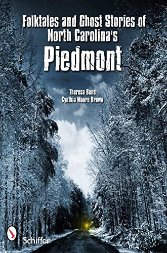 9780764337451: Folktales and Ghost Stories of North Carolina's Piedmont
