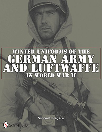9780764337529: Winter Uniforms of the German Army and Luftwaffe in World War II