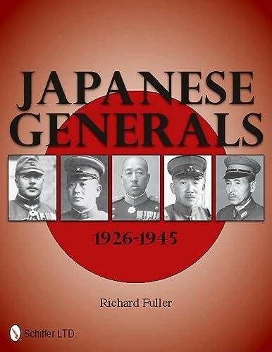 9780764337543: Japanese Generals 1926-1945
