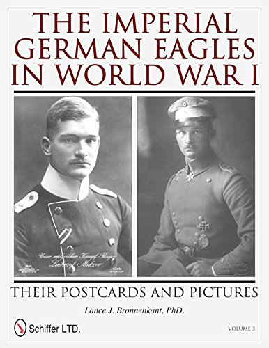 9780764337642: The Imperial German Eagles in World War I: Their Postcards and Pictures - Vol.3