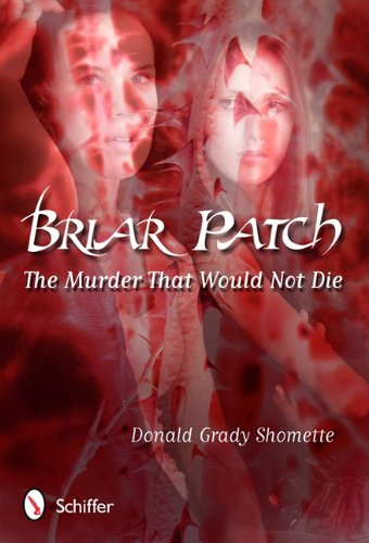 Briar Patch: Shomette, Donald Grady