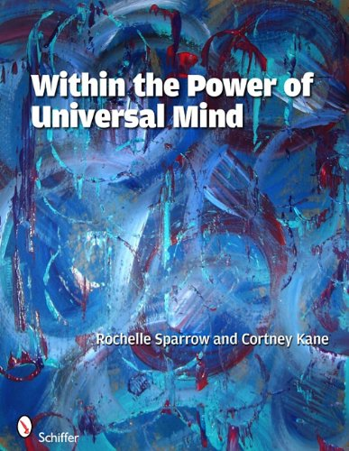 Within the Power of Universal Mind: Rochelle Sparrow & Cortney Kane