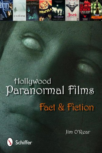 Hollywood Paranormal Films: Fact & Fiction: Jim O'Rear