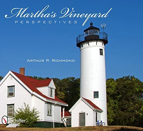 Martha's Vineyard Perspectives: Arthur P. Richmond