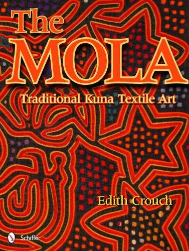 9780764338458: The Mola: Traditional Kuna Textile Art