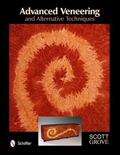 9780764338465: Advanced Veneering and Alternative Techniques