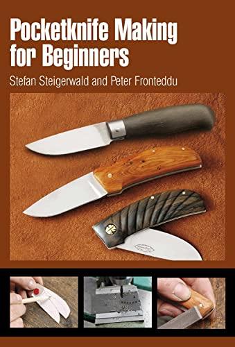 9780764338472: Pocketknife Making for Beginners