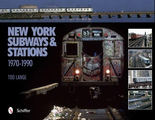 New York Subways and Stations, 1970-1990: Tod Lange