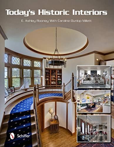 9780764338687: Today's Historic Interiors