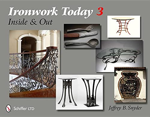 9780764338762: Ironwork Today 3: Inside and Out
