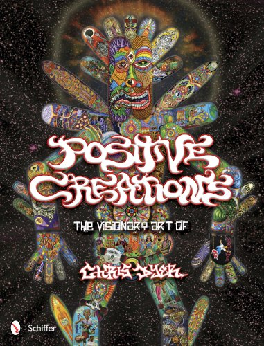 9780764339134: Positive Creations: The Visionary Art of Chris Dyer