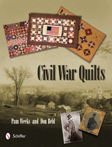 Civil War Quilts (Hardcover): Pam Weeks
