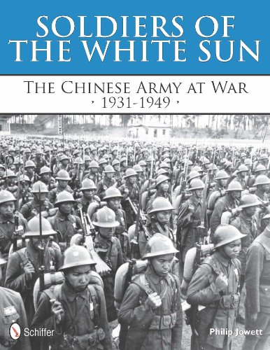 Soldiers of the White Sun: The Chinese Army at War 1931-1949 (Hardback): Philip S. Jowett