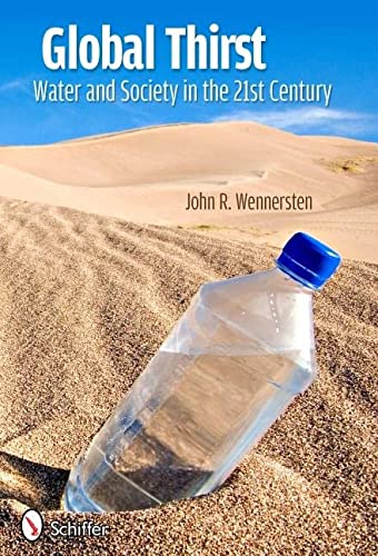 Global Thirst: Wennersten, John R.