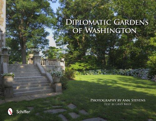 9780764339783: Diplomatic Gardens of Washington