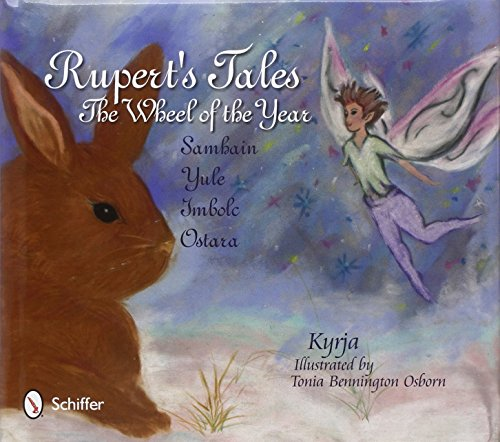 Rupert's Tales:: The Wheel of the Year - Samhain, Yule, Imbolc, and Ostara