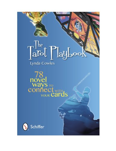 9780764339882: The Tarot Playbook: 78 Novel Ways to Connect with Your Cards