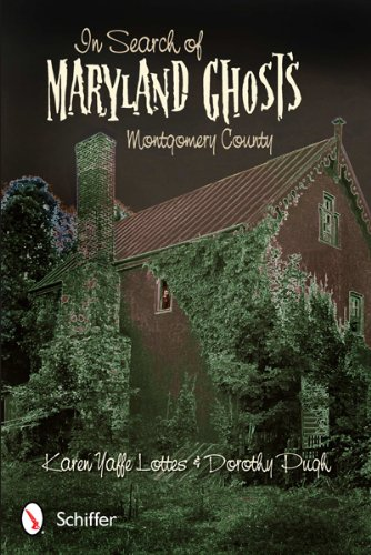 9780764340109: In Search of Maryland Ghosts: Montgomery County